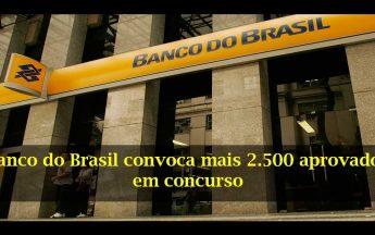 Banco do Brasil convocará mais de 2500 aprovados no concurso
