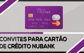 Convite Nubank e outro cartão de credito sem anuidade